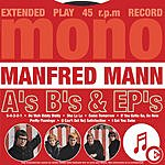 Manfred Mann A's B's & Ep's