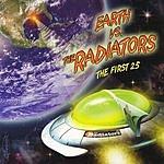 The Radiators Earth Vs. The Radiators: The First 25 (Live)