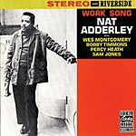 Nat Adderley Work Song (Remastered)