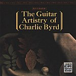 Charlie Byrd The Guitar Artistry Of Charlie Byrd (Remastered)
