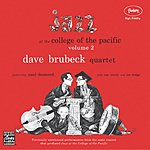 Dave Brubeck Jazz At College Of The Pacific, Vol.2 (Remastered)