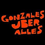 Gonzales Gonzales Über Alles