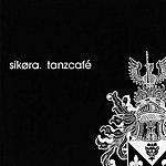 Sikora Tanzcafé
