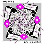 Aquasky Teamplayers EP (12-inch Club Remixes)