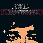 Kaos Hello Stranger