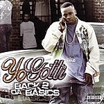Yo Gotti Back 2 Da Basics (Parental Advisory)