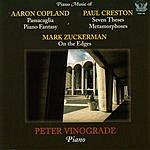 Peter Vinograde Piano Music Of Aaron Copland, Paul Creston, & Mark Zuckerman