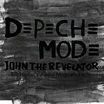 Depeche Mode John The Revelator (Bill Hamel's Audio Magnetics Edit) (Single)
