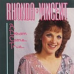 Rhonda Vincent A Dream Come True