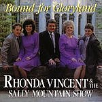 Rhonda Vincent Bound For Gloryland