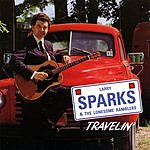 Larry Sparks Travelin'
