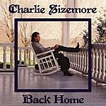 Charlie Sizemore Back Home
