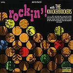 The Knickerbockers Rockin'  With The Knickerbockers