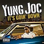 Yung Joc It's Goin' Down (Parental Advisory)