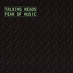 Talking Heads Fear Of Music (Remastered)