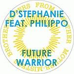D'Stephanie Future Warrior (Maxi-Single)