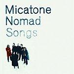 Micatone Nomad Songs