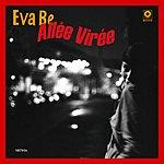 Eva Be Allée Virée (Maxi-Single)