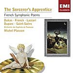 Michel Plasson The Sourcerer's Apprentice: French Symphonic Poems