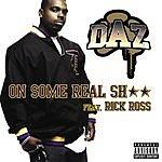 Daz Dillinger On Some Real Sh** (Parental Advisory) (Single)