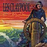 Les Claypool Of Whales And Woe