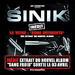 Sinik Zone Interdite (Single)