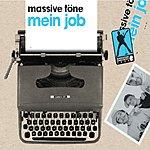 Massive Töne Mein Job (4-Track Single)