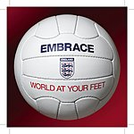 Embrace World At Your Feet: The Official England Song For World Cup 2006/What Lies Behind Us (2-Track Single)