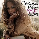 Christina Milian Say I (E-Single)