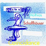 Mathias Schaffhäuser Coincidance