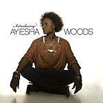 Ayiesha Woods Introducing Ayiesha Woods
