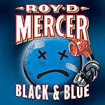 Roy D. Mercer Black & Blue