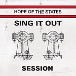 Hope Of The States Sing It Out (Session)