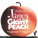 Randy Newman James And The Giant Peach: Original Motion Picture Soundtrack