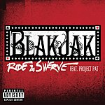 Blak Jak Ride & Swerve (Parental Advisory) (Single)