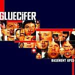 Gluecifer Basement Apes...
