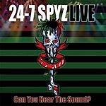 24-7 Spyz Can You Hear The Sound? (Parental Advisory)