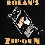 Marc Bolan Bolan's Zip Gun