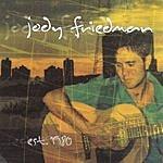 Jody Aaron Jody Friedman Est. 1980