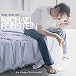 Michael Feinstein Only One Life: The Songs of Jimmy Webb