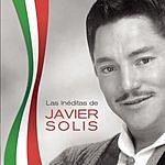 Javier Solís Las Ineditas De Javier Solis
