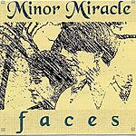 Minor Miracle Faces