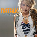 Natalie What You Gonna Do (Single)