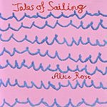 Alice Rose Tales Of Sailing