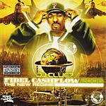 DJ Clue? Fidel Cashflow (Parental Advisory)