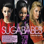Sugababes Follow Me Home/Living For The Weekend
