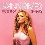 LeAnn Rimes The Best Of: Remixed