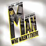 Carter Burwell The Man Who Wasn't There: Original Soundtrack