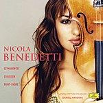 Nicola Benedetti Nicola Benedetti Plays Szymanowski, Chausson, Saint-Saëns