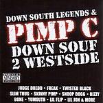Pimp C Down Souf 2 Westside (Parental Advisory)